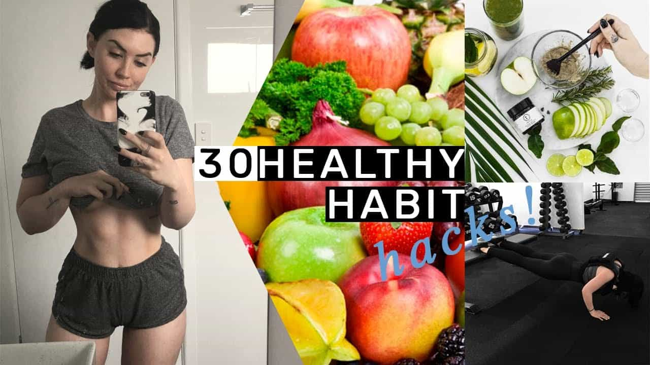 30-healthy-habit-hacks-you-need-to-know