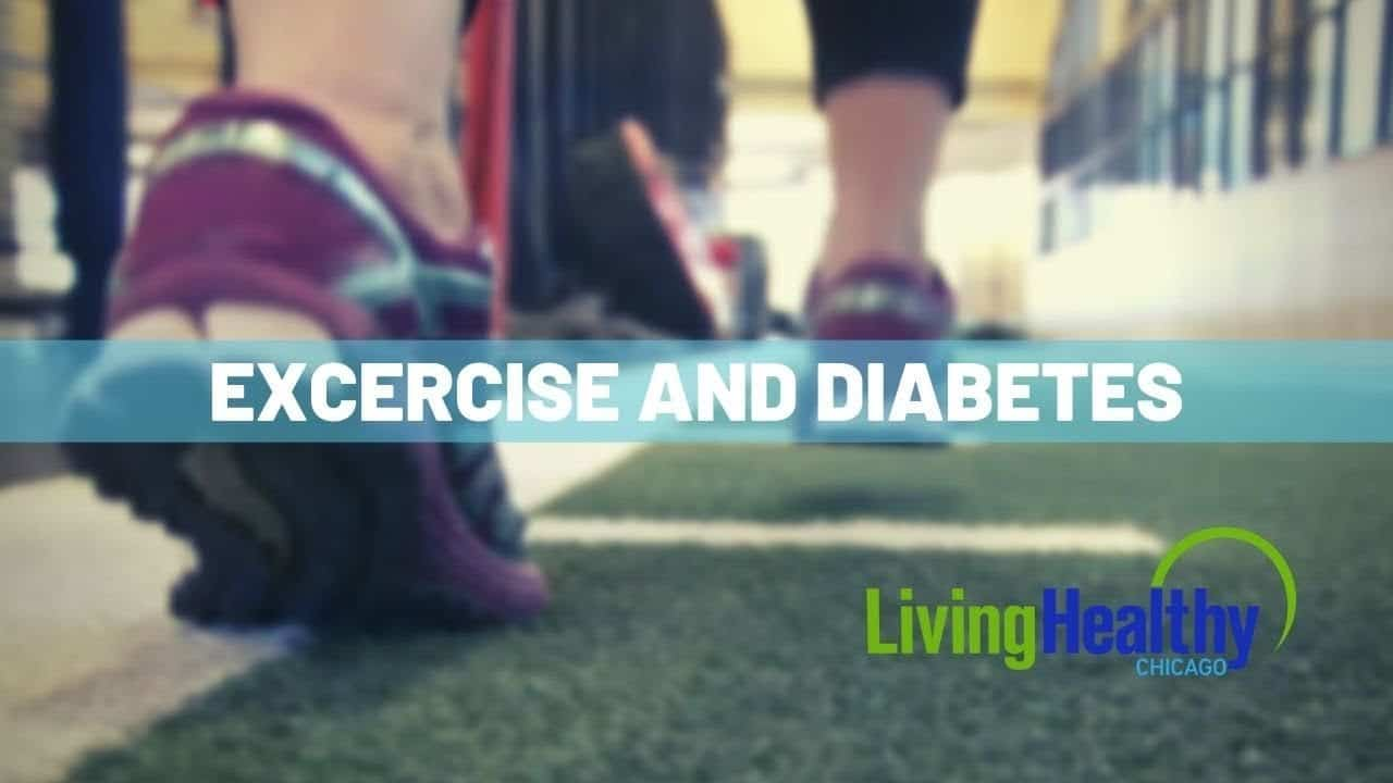 exercise-and-diabetes-living-healthy-chicago