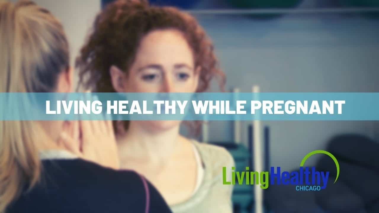 healthy-pregnancy-tips-living-healthy-chicago