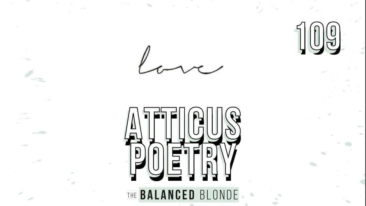 ep-109-ft-atticus-poetry-the-living-art-of-being-anonymous