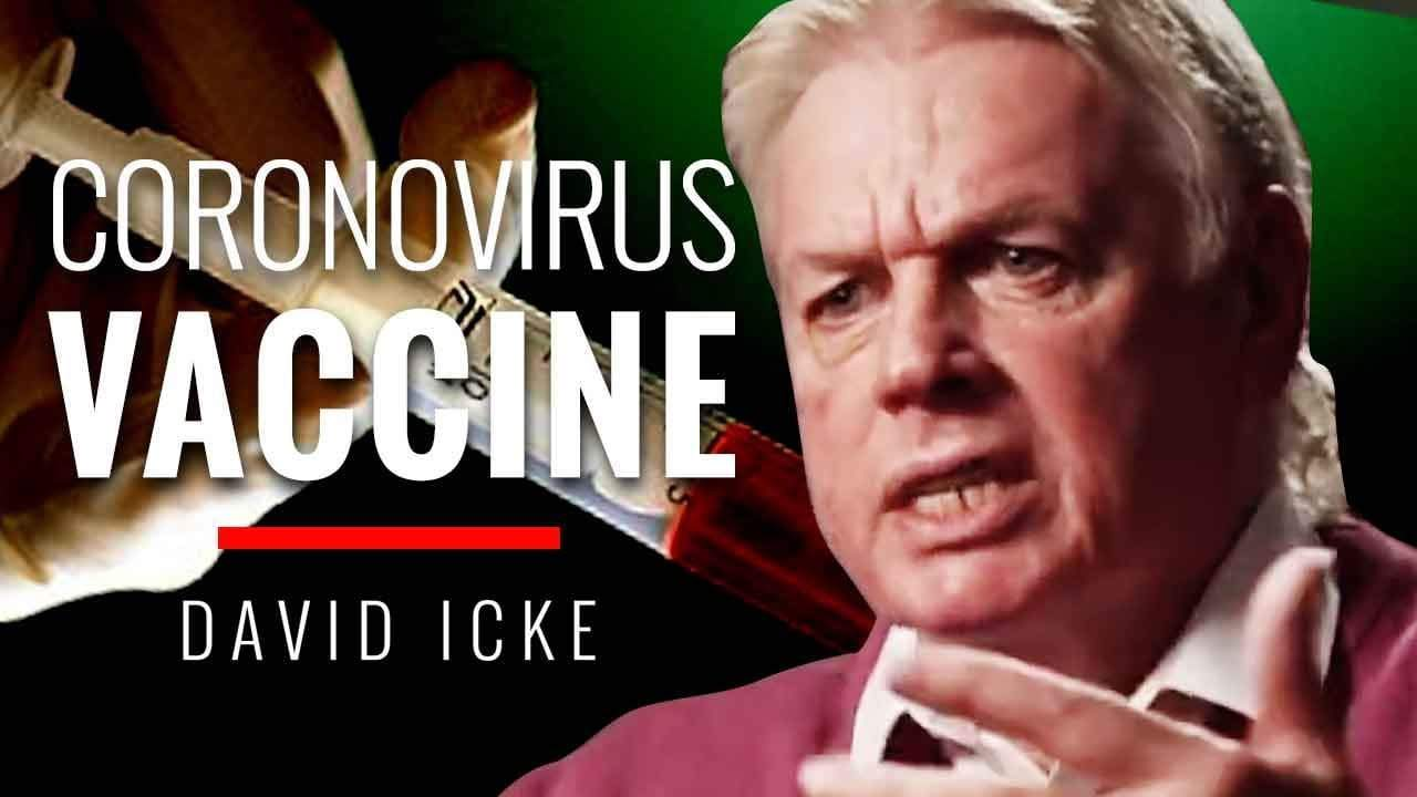 the-coronavirus-vaccine-should-you-get-the-coronavirus-vaccine-if-it-is-the-only-cure-david-icke