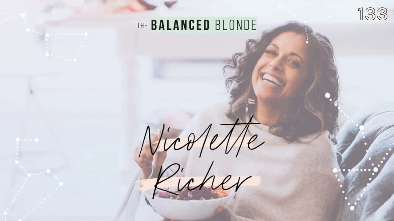 ep-133-ft-nicolette-richer-eat-real-to-heal-using-food-as-medicine-to-reverse-chronic
