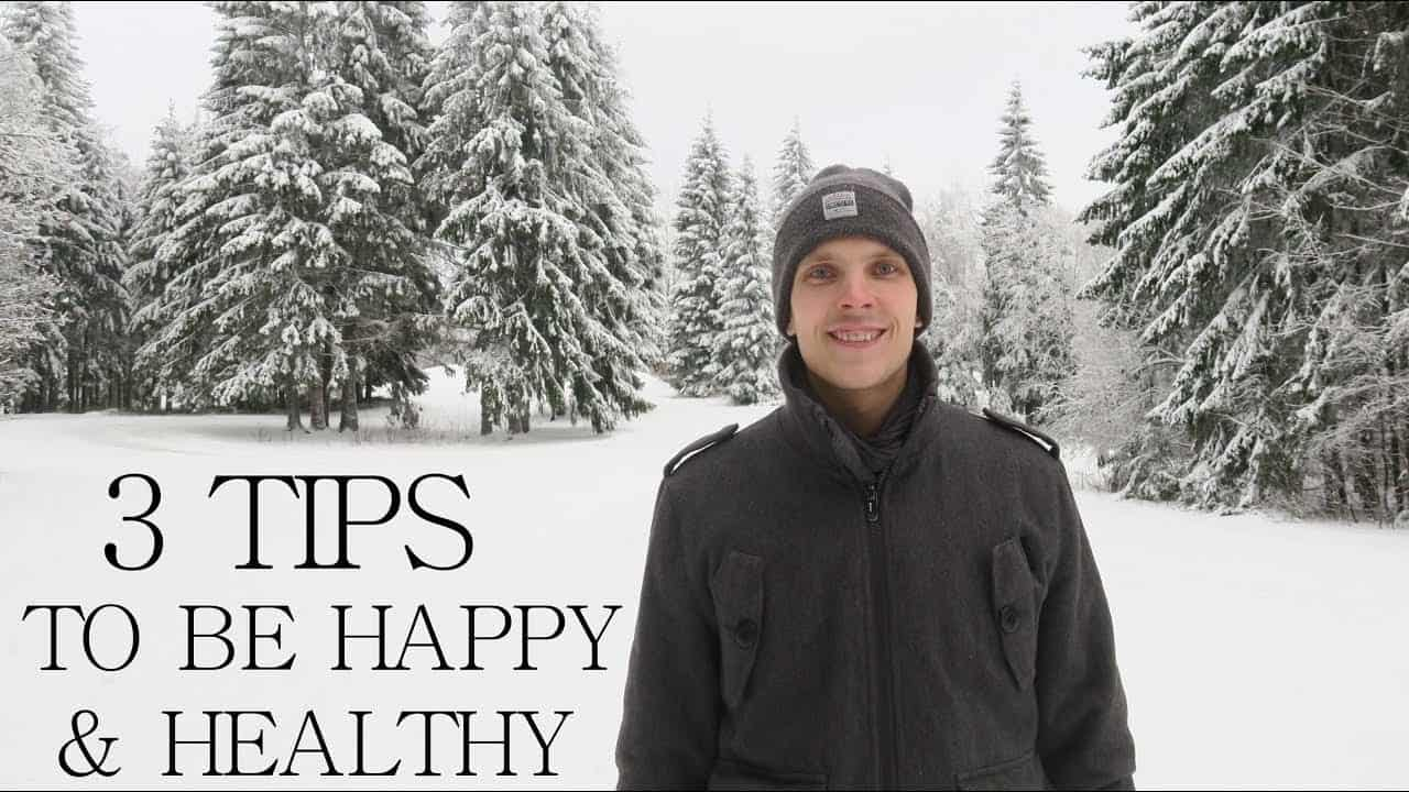 top-3-tips-for-happy-and-healthy-life