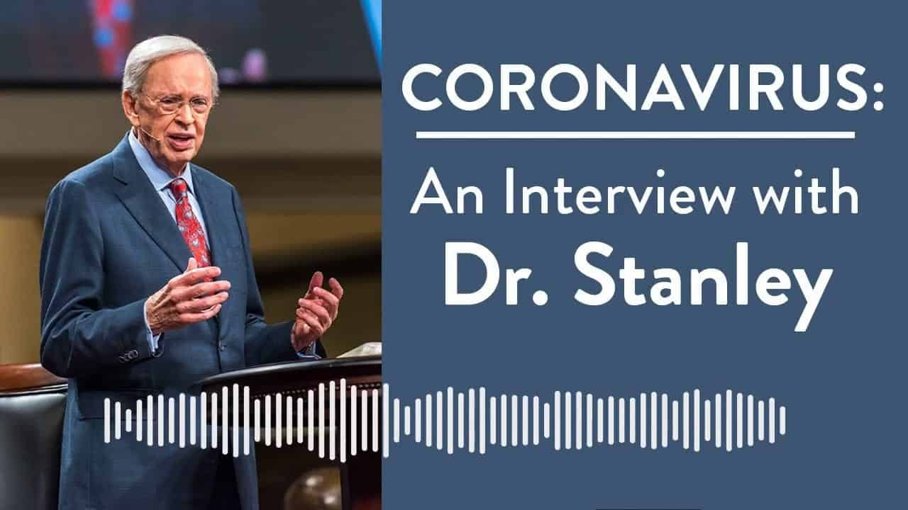 coronavirus-an-interview-with-dr-charles-stanley