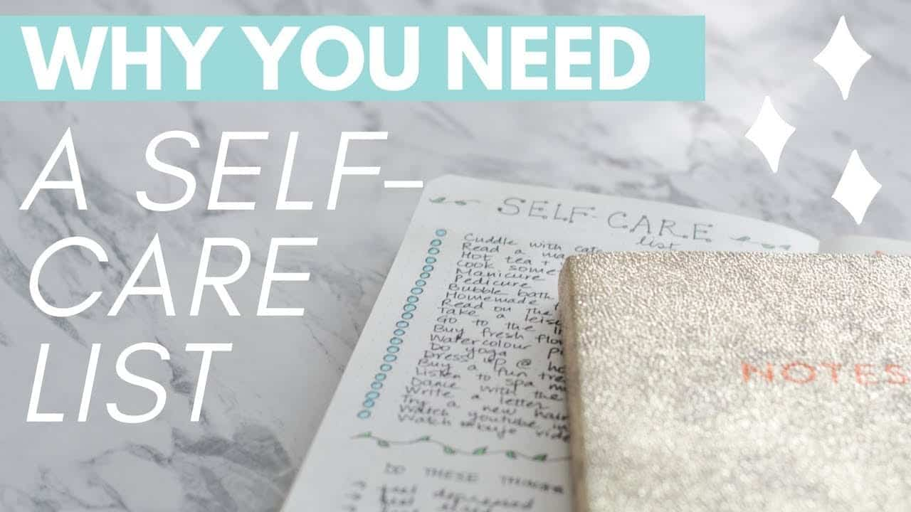 WHY YOU NEED A SELF-CARE LIST 💆: manage your stress + enhance your well-being