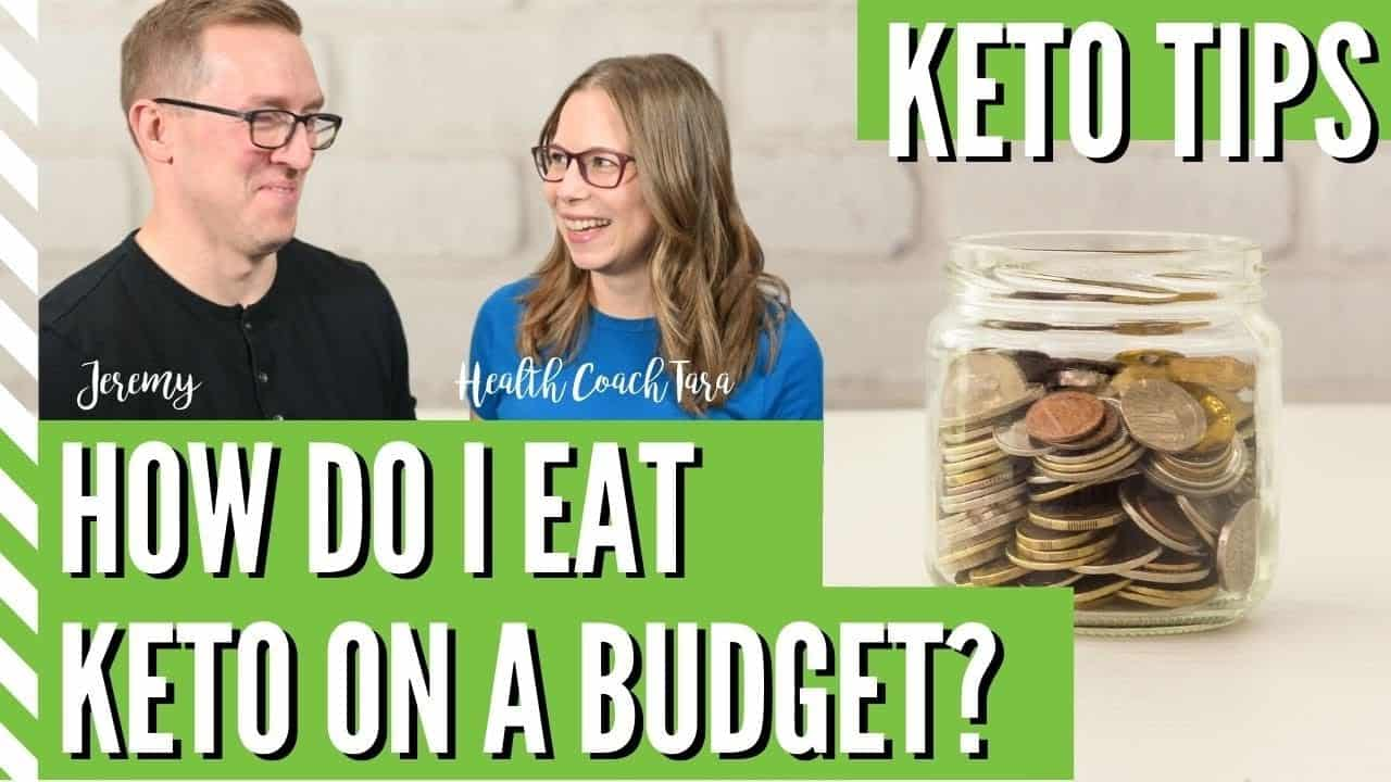 how-do-i-eat-keto-on-a-budget-with-health-coach-tara-jeremy-these-tips-will-surprise-you