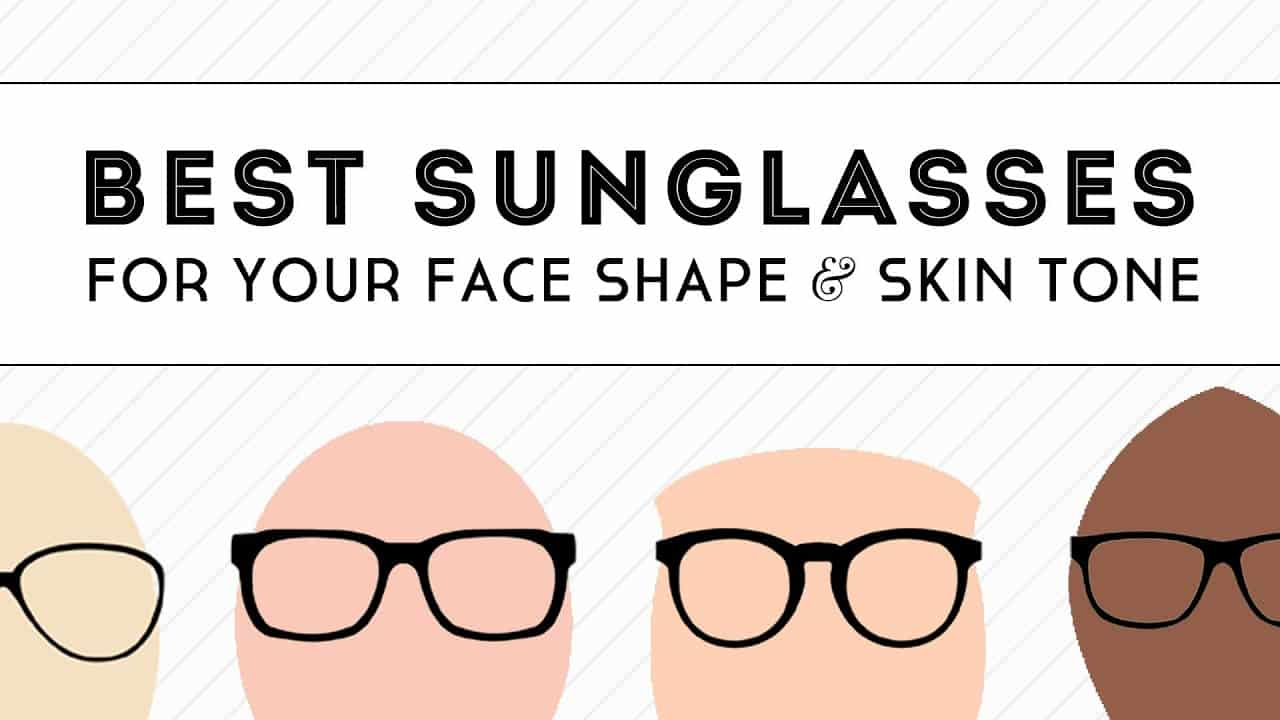 best-sunglasses-for-your-face-shape-skin-tone