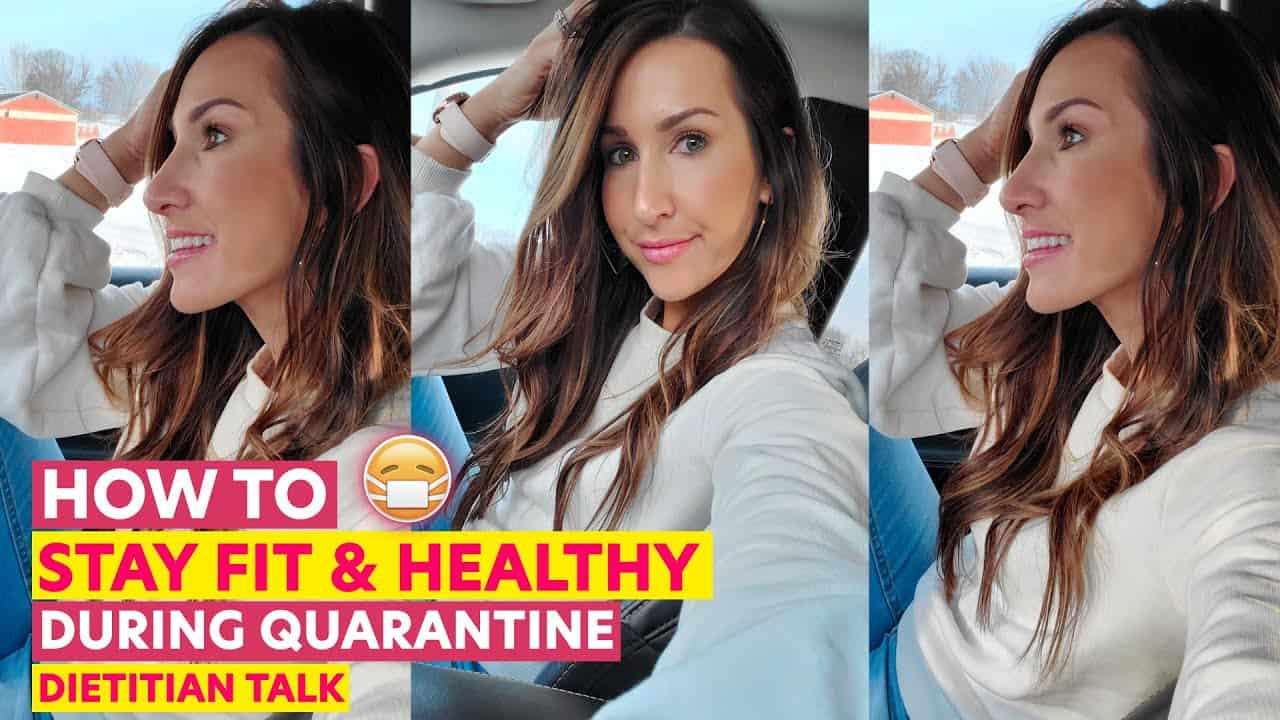 how-to-stay-healthy-during-quarantine-dietitian-talk
