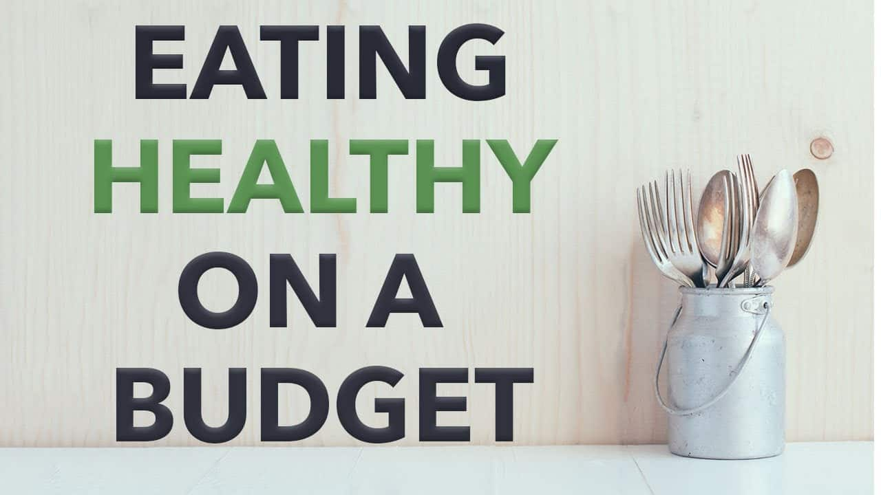 eating-healthy-on-a-budget-the-plant-paradox-way