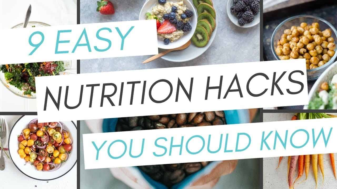 9-nutrition-hacks-you-should-know-simple-easy-%f0%9f%8d%8e