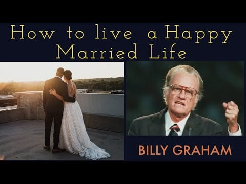 how-to-live-happy-married-life-billygraham
