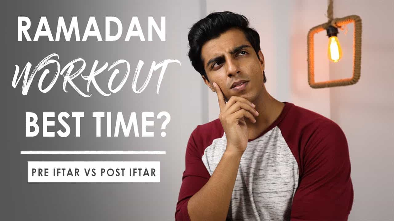 best-time-to-workout-ramadan-how-to-lose-weight-gain-muscle-during-ramadan-the-sophisticates